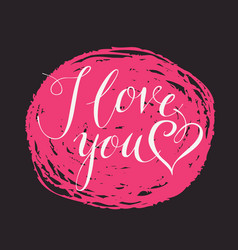 calligraphic inscription i love you with heart vector image vector image