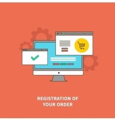 Concept Online Shopping Registration of Order vector image