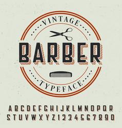 barber vintage typeface poster vector image