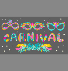 carnival masks and bright letters vector image