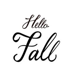 modern brush phrase hello fall vector image vector image