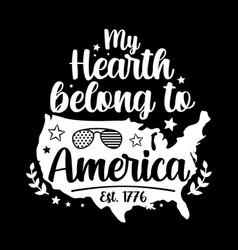 my hearth belong to america vector image