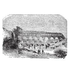 pont du gard an aqueduct and bridge vintage vector image