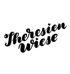 Theresienwiese hand drawn lettering vector