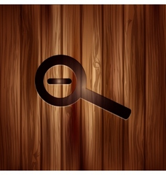 Zoom out icon Search loupe Wooden texture vector