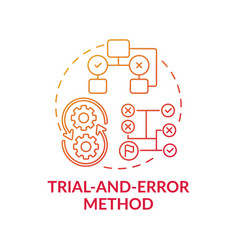 trial and error method red gradient concept icon vector image
