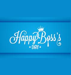 boss day logo vintage lettering design background vector image vector image