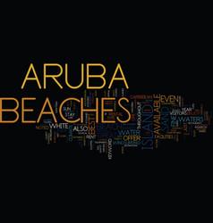 Aruba beaches text background word cloud concept vector