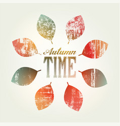 autumn time typographical vintage grunge poster vector image
