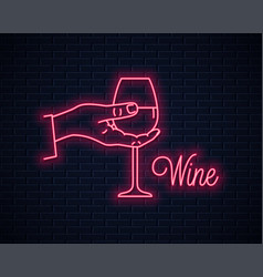 hand hold wine neon sign male holding wine glass vector image
