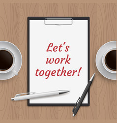 quote lets work together vector image