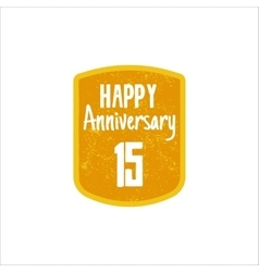 Happy 15th Anniversary badge sign and emblem in vector image