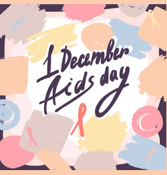 first december aids day concept background hand vector image