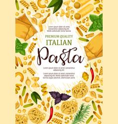 premium pasta and italian cuisine food poster vector image