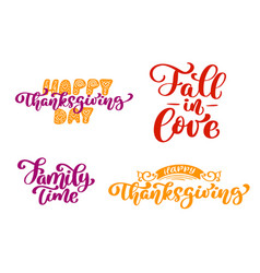 set of calligraphy phrases happy thanksgiving day vector image