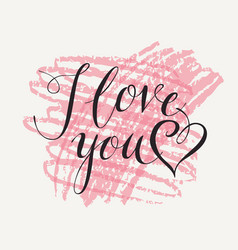 calligraphic inscription i love you with heart vector image