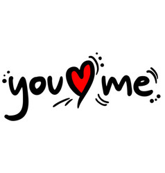 you love me vector image
