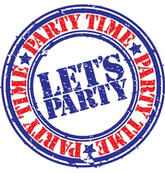 Lets Party stamp vector image vector image
