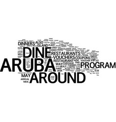 Aruba dine around text background word cloud vector