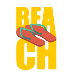 Beach and slippers summer shoes lettering sea vector