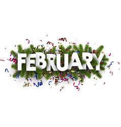 Festive february banner with colorful serpentine vector