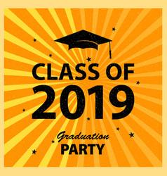 congratulations graduates class 2019 greeting vector image