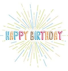 Happy birthday greetings sunrays retro theme vector