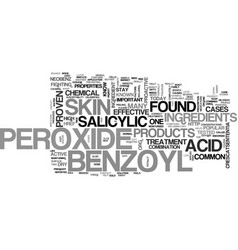what you need to know about benzoyl peroxide text vector image