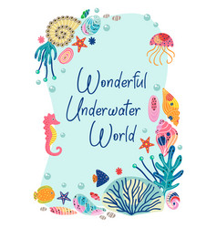 frame with beautiful underwater sea life vector image