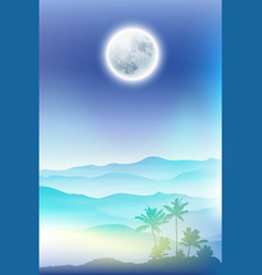 Fullmoon and palm tree and mountains in the fog vector
