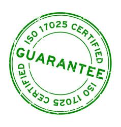 Grunge green iso 17025 certified guarantee word vector