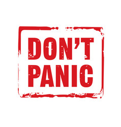 Red stamp and text dont panic vector