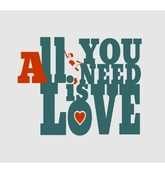 All you need is love text and woman silhouette vector image