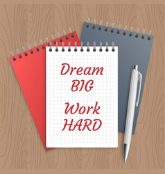 text dream big work hard vector image