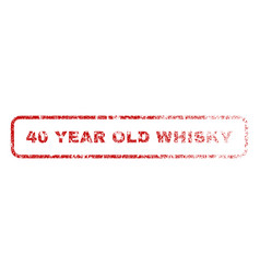 40 year old whisky rubber stamp vector image vector image