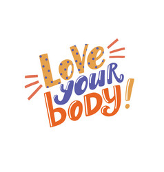 love your body inspirational banner lettering vector image
