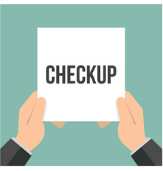 man showing paper checkup text vector image