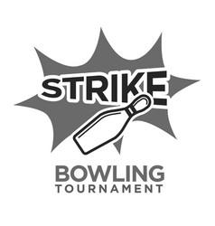 Strike bowling tournament monochrome logotype vector