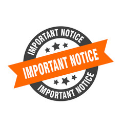 Important notice sign important notice vector