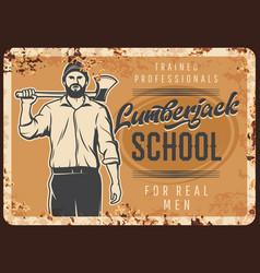 Lumberjack school metal rusty plate woodwork vector