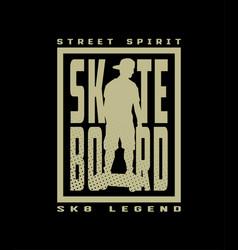 skateboard street style t-shirt design on a dark vector image