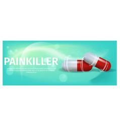 Banner advertisement painkiller pils vector