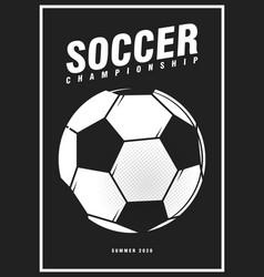 football soccer tournament sport poster design vector image