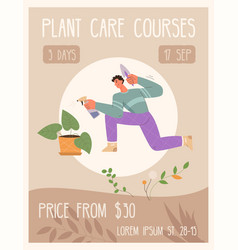 poster plant care courses concept vector image