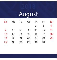 august 2018 calendar popular blue premium for vector image vector image