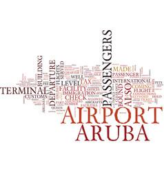 Arubas airport text background word cloud concept vector