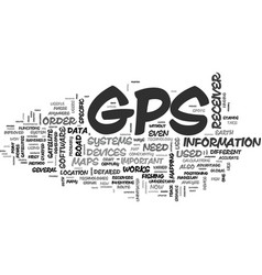 what you need to know about gps text word cloud vector image