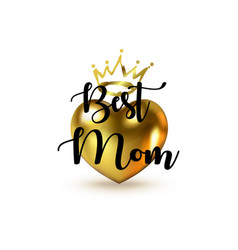 Best mom greeting text beautiful mother s day vector