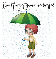 Boy with green umbrella and phrase dont forget vector