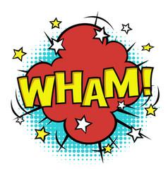Wham phrase in speech bubble comic sound bubble vector